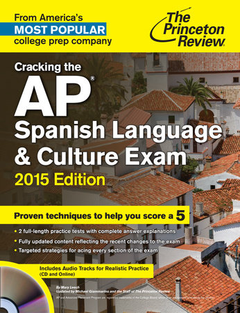 Cracking the AP Spanish Language & Culture Exam with Audio CD, 2015 Edition by