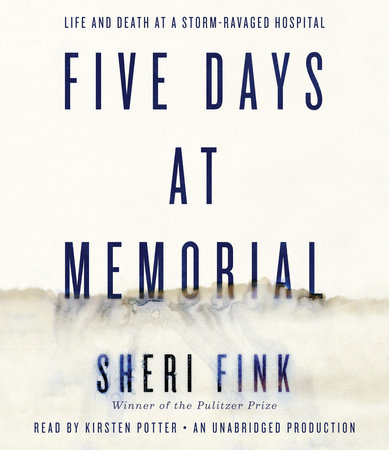 Five Days at Memorial by