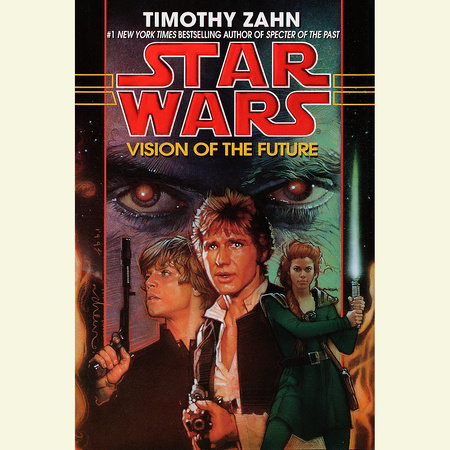 Vision of the Future: Star Wars (The Hand of Thrawn) by Timothy Zahn