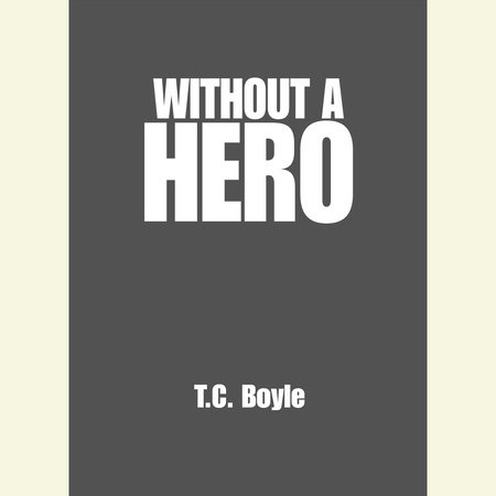 Without a Hero by