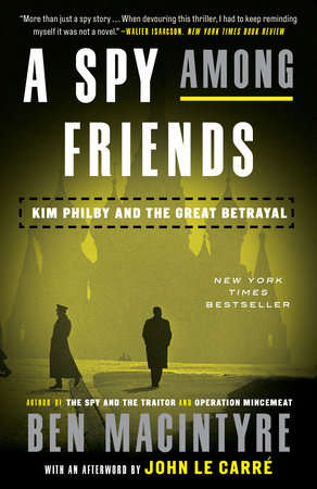 A Spy Among Friends by