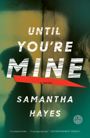Until You're Mine by