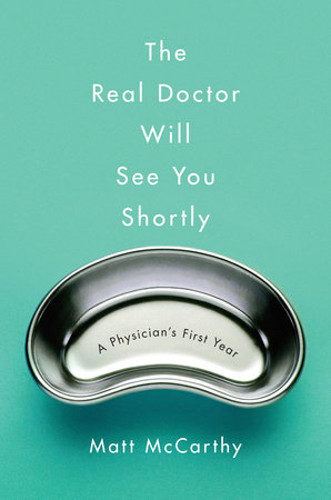 The Real Doctor Will See You Shortly book cover