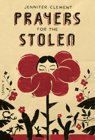 Prayers for the Stolen by