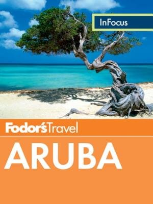 Fodor's In Focus Aruba by
