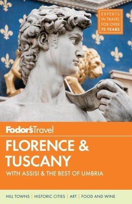 Fodor's Florence & Tuscany by Fodor's