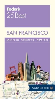 Fodor's San Francisco's 25 Best by Fodor's Travel Guides
