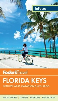 Fodor's In Focus Florida Keys by