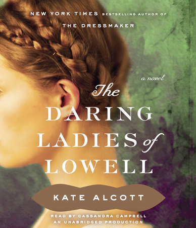 The Daring Ladies of Lowell by