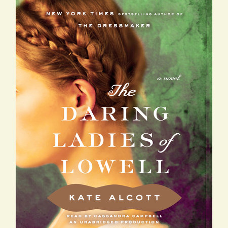 The Daring Ladies of Lowell by Kate Alcott