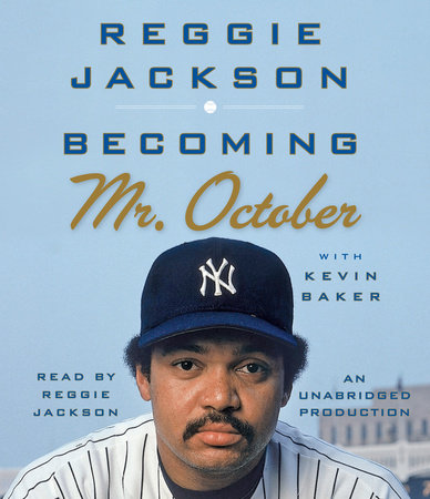 Becoming Mr. October by