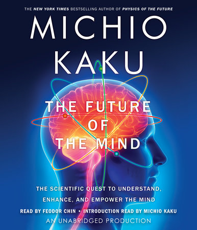The Future of the Mind by