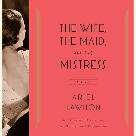 The Wife, the Maid, and the Mistress by