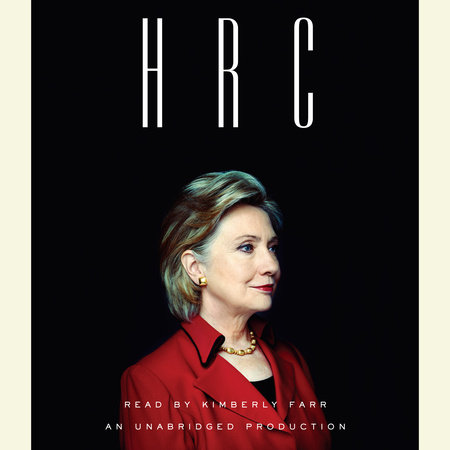 HRC by Amie Parnes and Jonathan Allen