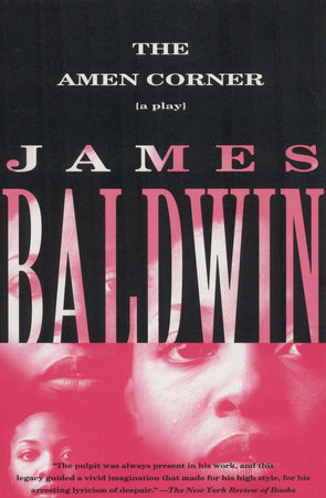 The Amen Corner by James Baldwin