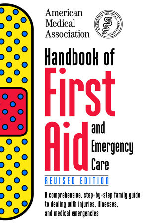Handbook of First Aid and Emergency Care, Revised Edition by