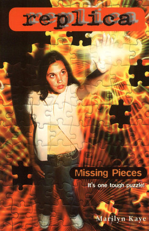 Missing Pieces (Replica #17) by Marilyn Kaye