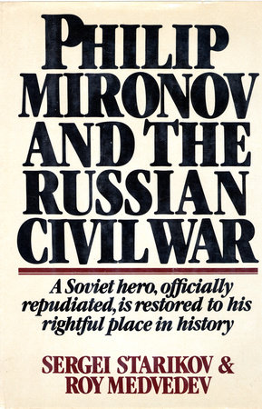 Philip Mironov and the Russian Civil War by