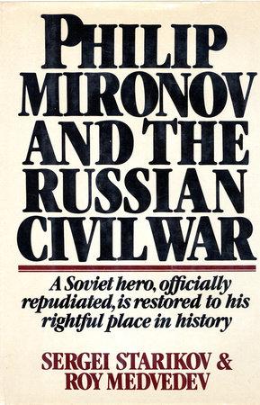 Philip Mironov and the Russian Civil War