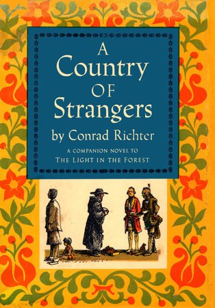 A COUNTRY OF STRANGERS by Conrad Richter