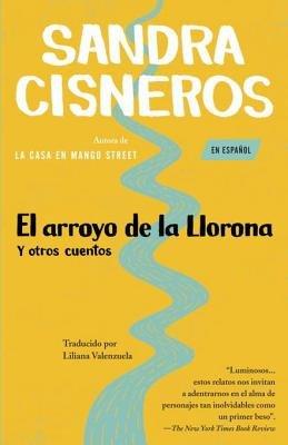 El arroyo de lalLlorona y otros cuentos