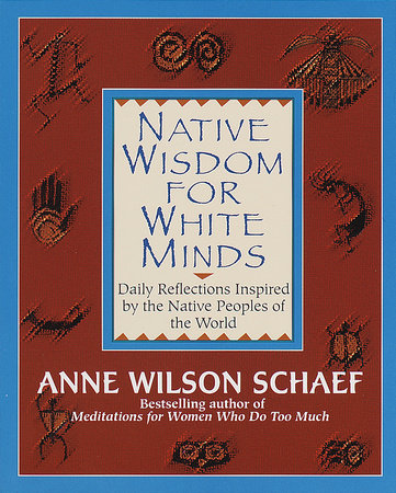 Native Wisdom for White Minds by