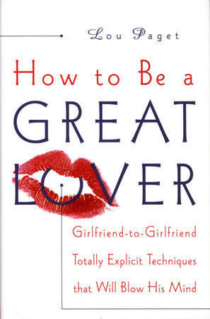 How to Be a Great Lover by