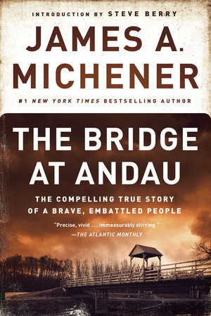 The Bridge at Andau by James A. Michener