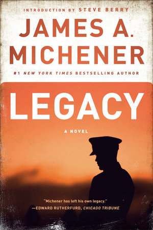 Legacy by James A. Michener