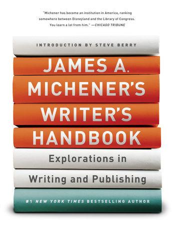 James A. Michener's Writer's Handbook by