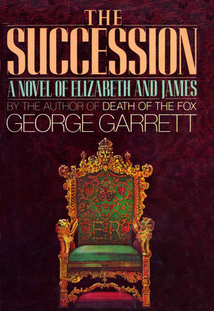 The Succession by George Garrett