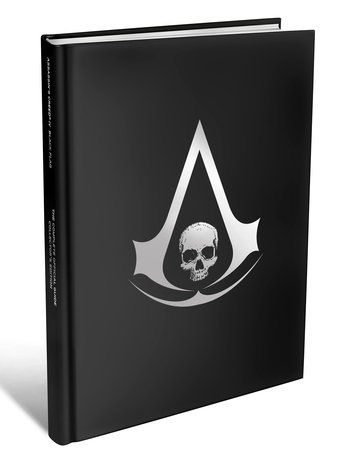 Assassin's Creed IV: Black Flag - The Complete Official Guide by Piggyback