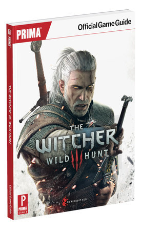 The Witcher 3 Wild Hunt by Prima Games
