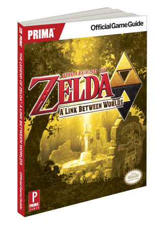 The Legend of Zelda: A Link Between Worlds by Stephen Stratton and Cory Van Grier