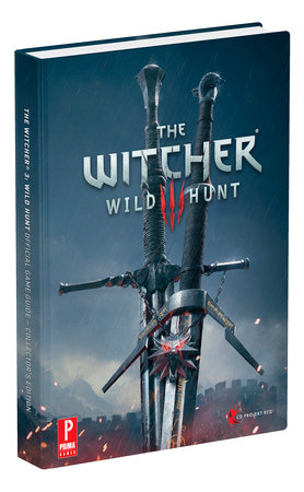 The Witcher 3:  Wild Hunt Collector's Edition by David Hodgson and Alex Musa