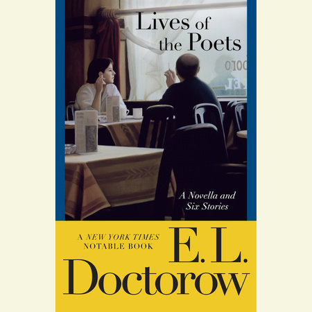 LIVES OF THE POETS by E.L. Doctorow