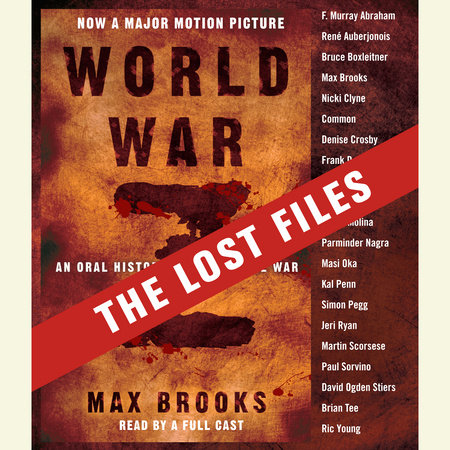 World War Z: The Lost Files by