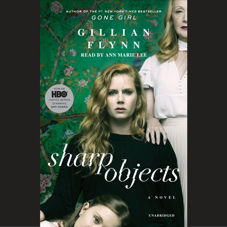 Sharp Objects (Movie Tie-In) book cover