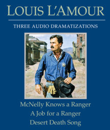 McNelly Knows a Ranger/A Job for a Ranger/Desert Death Song Cover