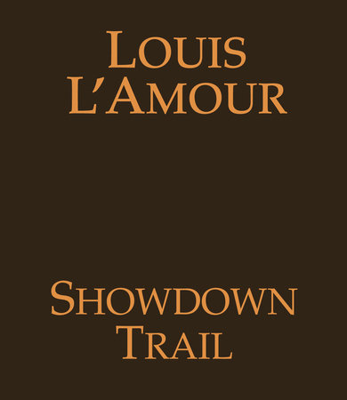 Showdown Trail by Louis L'Amour