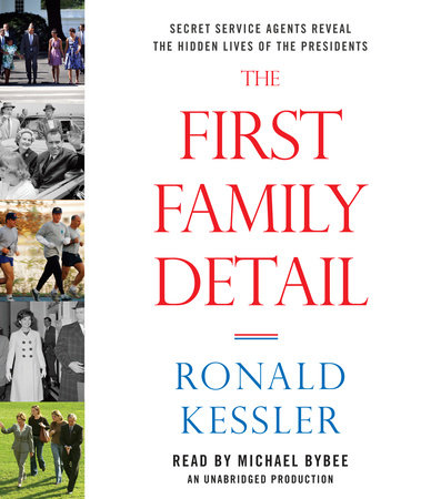 The First Family Detail by