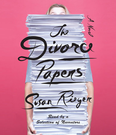 The Divorce Papers by Susan Rieger