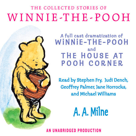 The Collected Stories of Winnie-the-Pooh by