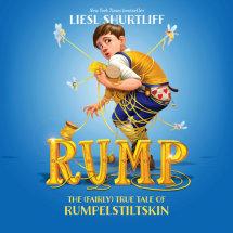 Rump: The True Story of Rumpelstiltskin Cover