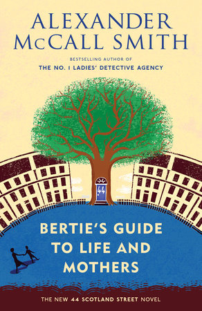 Bertie's Guide to Life and Mothers by