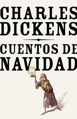 Cuentos de navidad by Charles Dickens