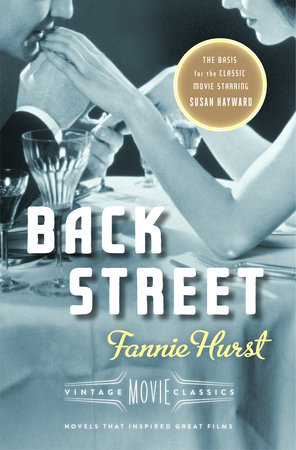 Back Street by Fannie Hurst