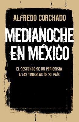 Medianoche en México by