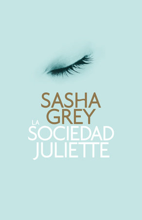 La sociedad Juliette by