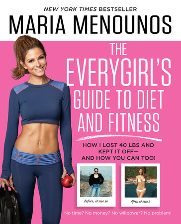 The EveryGirl's Guide to Diet and Fitness by